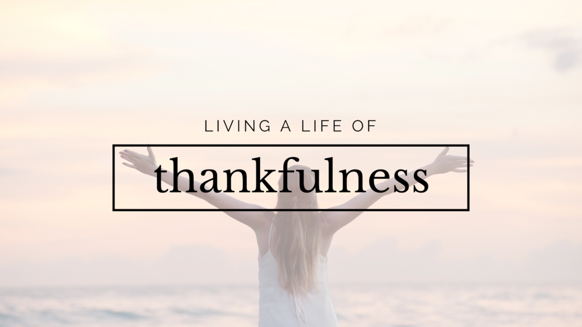 living life of thankfulness
