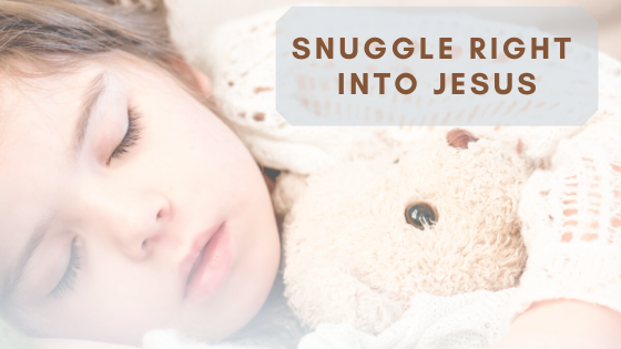 Snuggle right into Jesus Breathe Ministry