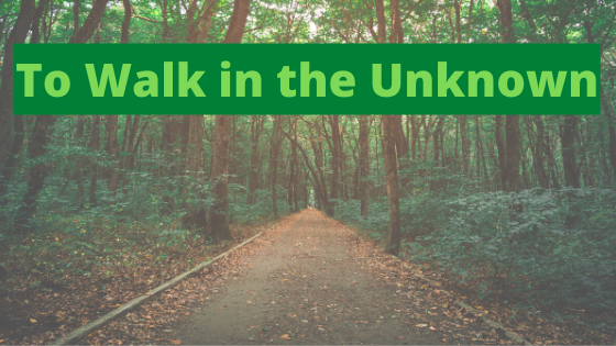 To Walk in the Unknown Breathe Ministry