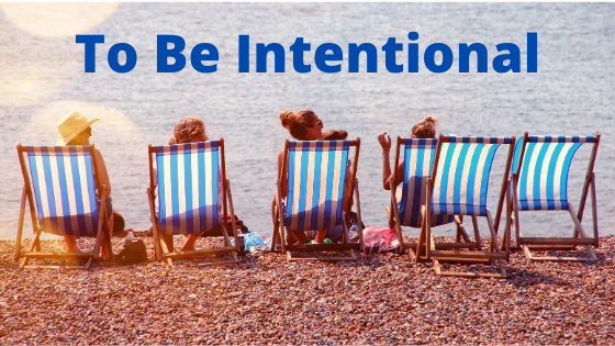 To Be Intentional Breathe Ministry