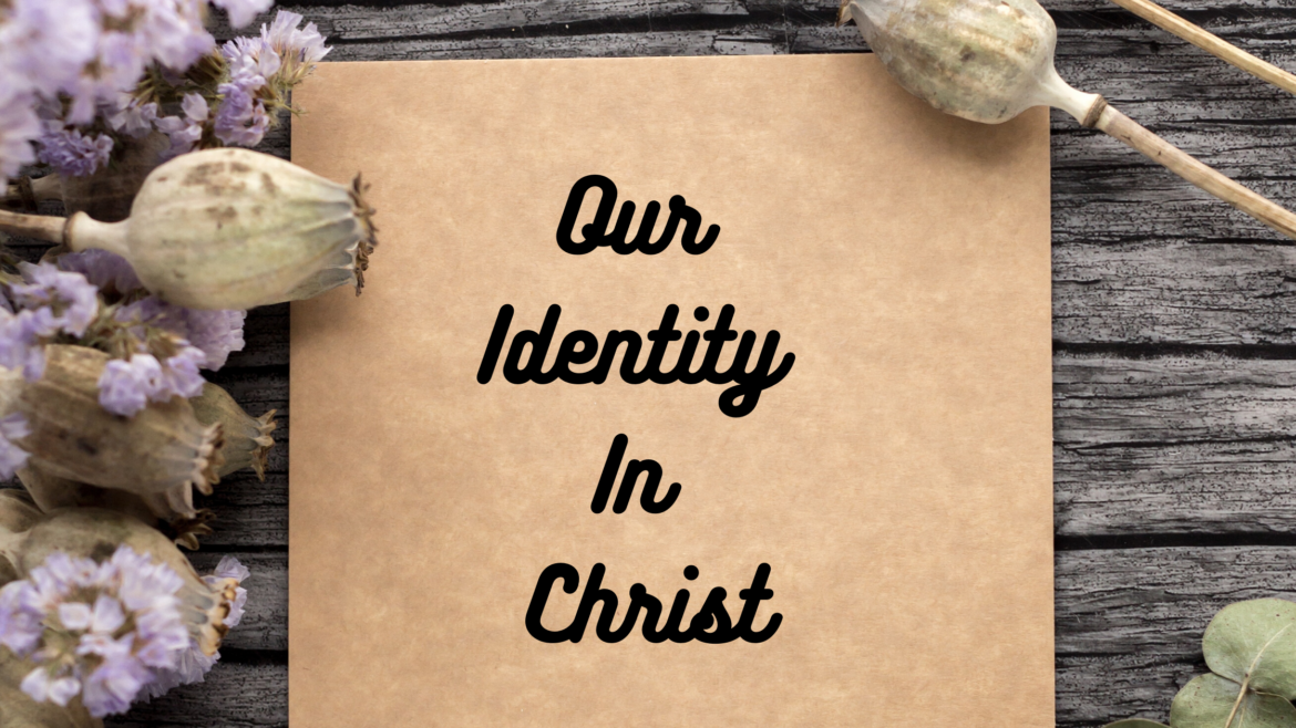 Our Identity in Christ Breathe Minsitry
