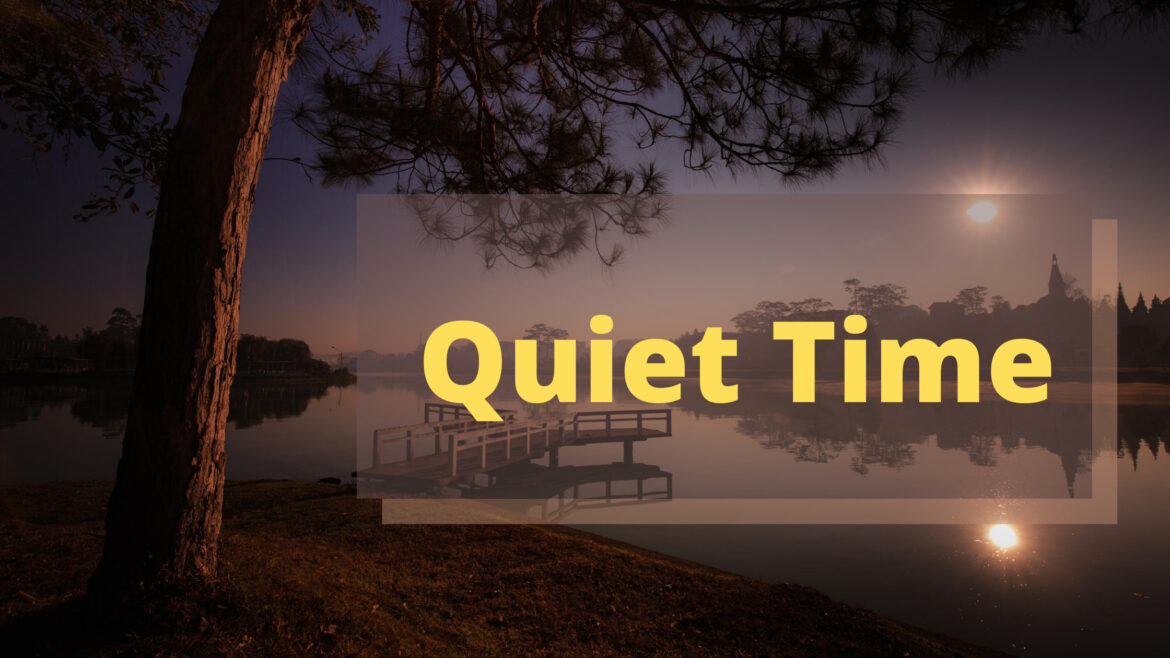 Quiet Time Breathe Ministry