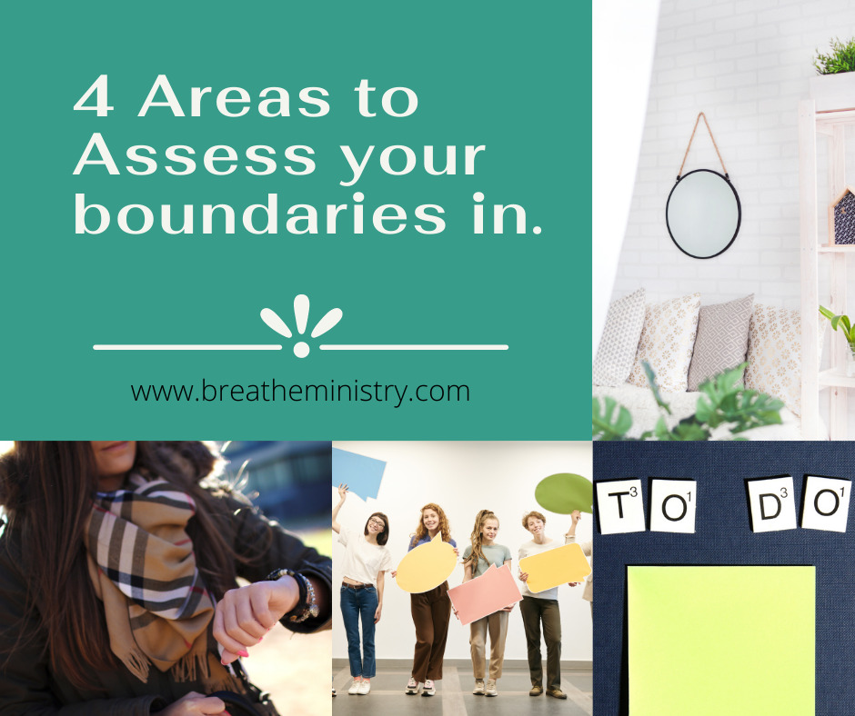 4 Areas to Assess your Boundaries in Breathe ministry