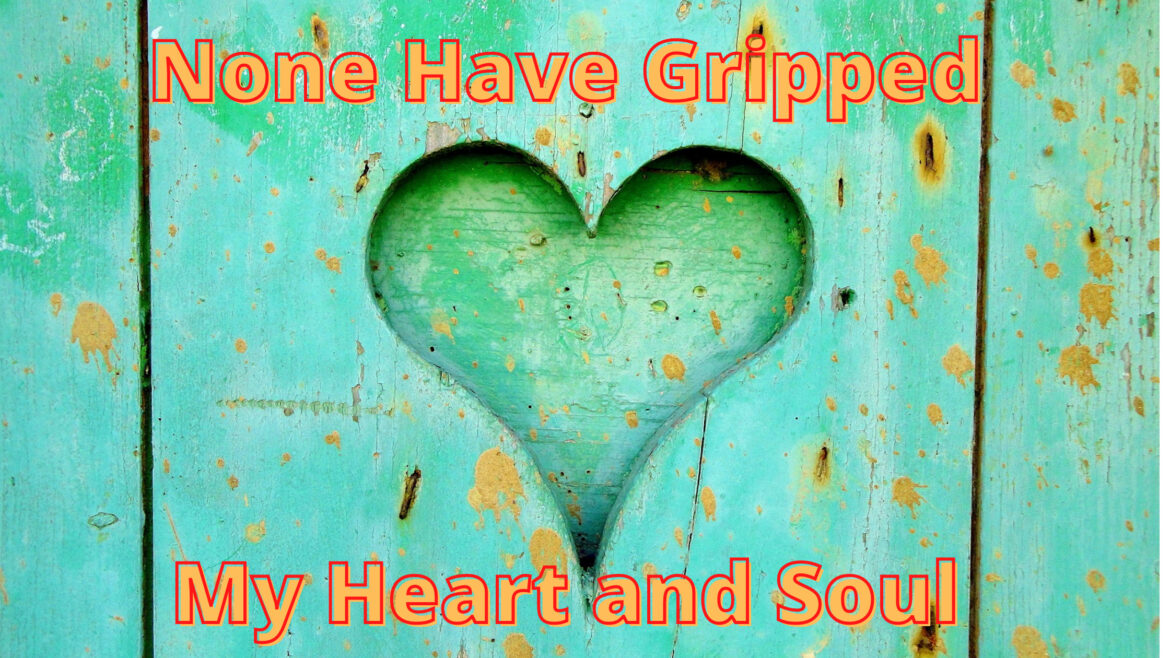 None Have Gripped My heart and soul Breathe Ministry