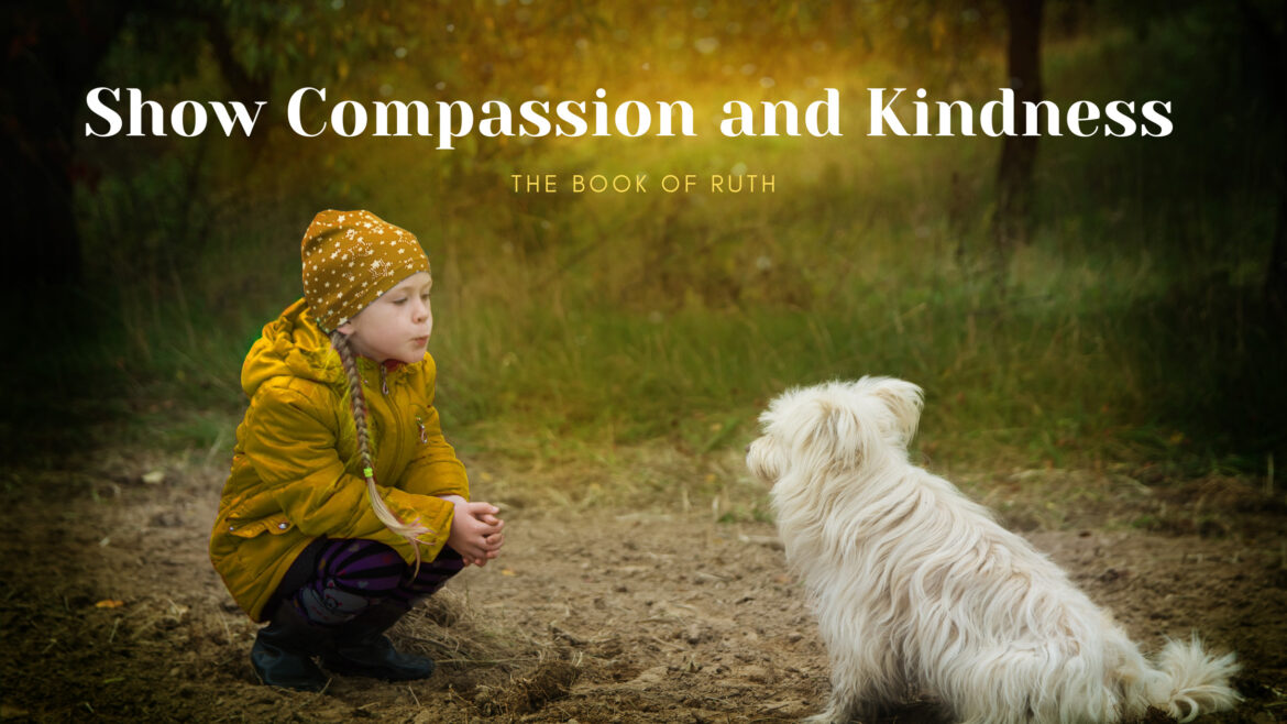 Show Compassion and Kindness Breathe Ministry