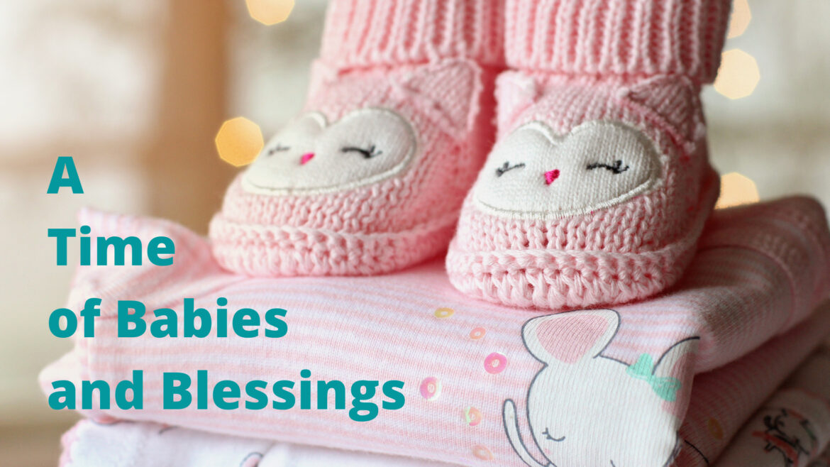 A Time of Babies and Blessing Breathe Ministry
