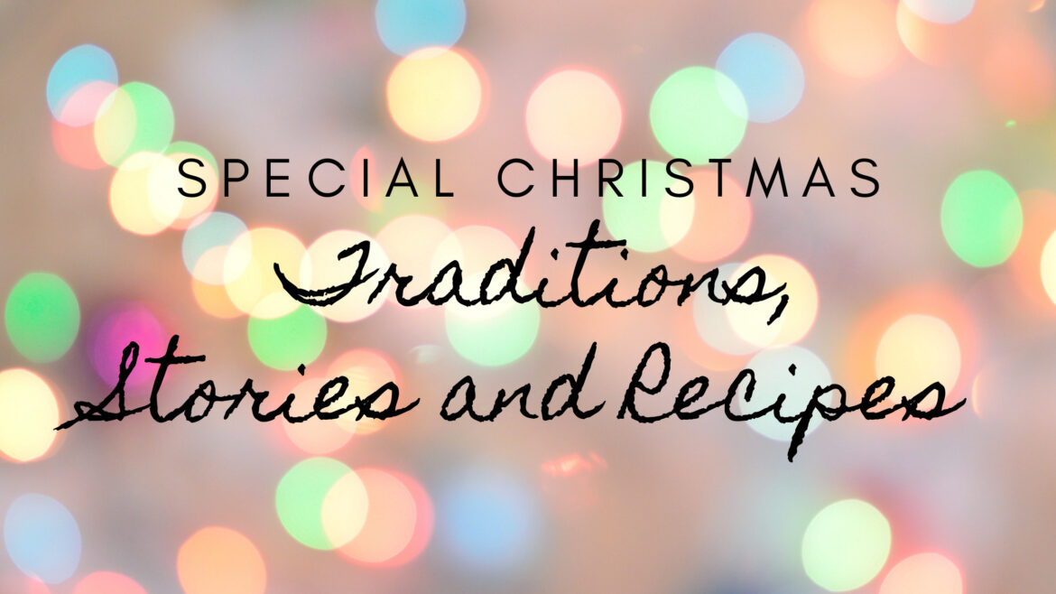 special Christmas Traditions, stories and recipes Breathe Ministry