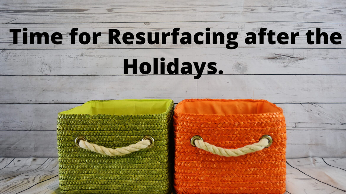 Time for Resurfacing after the Holidays Breathe Ministry
